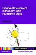 Creative Development in the Early Years Foundation Stage