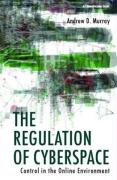 The Regulation of Cyberspace: Control in the Online Environment
