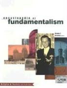 Encyclopedia of Fundamentalism