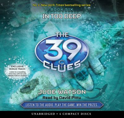 In Too Deep (The 39 Clues, Book 6) - Audio Library Edition - Watson, Jude