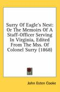 Surry of Eagle's Nest: Or the Memoirs of a Staff-Officer Serving in Virginia, Edited from the Mss. of Colonel Surry (1868)
