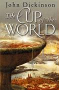 Cup of the World - Dickinson, John
