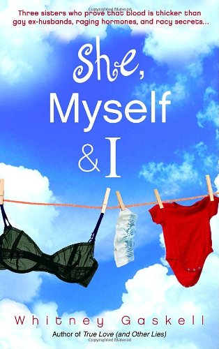 She, Myself  &  I - Whitney Gaskell