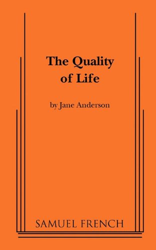The Quality of Life - Jane Anderson
