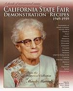 California State Fair Demonstration Recipes 1949-1959 - Matteoli, Richard L.; Matteoli, David J.