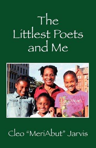 The Littlest Poets and Me - Cleo Meriabut Jarvis