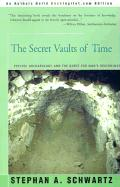 The Secret Vaults of Time: Psychic Archaeology and the Quest for Man's Beginnings: The Engineering o