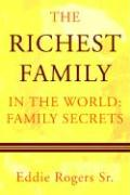The Richest Family in the World: Family Secrets - Rogers Sr, Eddie