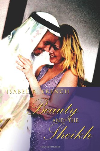 Beauty and the Sheikh - Isabel French