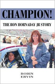 Champion!: The Ron Hornaday JR Story