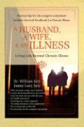 A Husband, a Wife, & an Illness: Living Life Beyond Chronic Illness - July, William