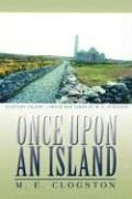 Once Upon an Island - Clogston, M. E.