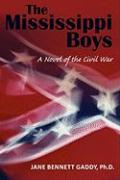 The Mississippi Boys: A Novel of the Civil War