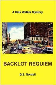 Backlot Requiem: A Rick Walker Mystery
