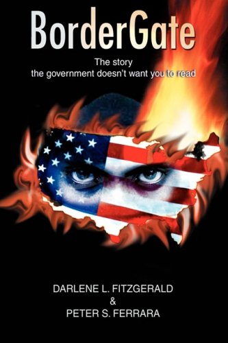 BorderGate: The story the government doesn't want you to read - Darlene Fitzgerald