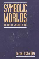 Symbolic Worlds: Art, Science, Language, Ritual