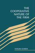 The Cooperative Nature of the Firm