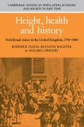 Height, Health and History: Nutritional Status in the United Kingdom, 1750 1980