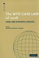 The WTO Case Law of 2008: Legal and Economic Analysis