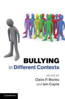Bullying in Different Contexts. Edited by Claire P. Monks, Iain Coyne