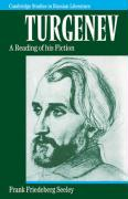 Turgenev: A Reading of His Fiction