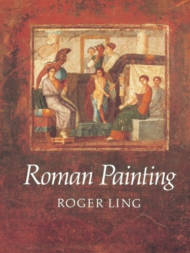 Roman Painting - Roger Ling