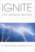Ignite the Genius Within: Discover Your Full Potential