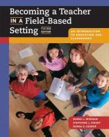 Becoming a Teacher in a Field-Based Setting: An Introduction to Education and Classrooms (with Infotrac) [With Infotrac]