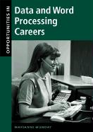 Opportunities in Data and Word Processing Careers - Munday, Marianne Forrester