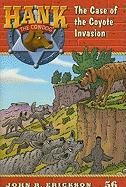The Case of the Coyote Invasion - Erickson, John R.