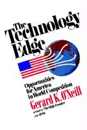 Technology Edge: Opportunities for America in World Competition