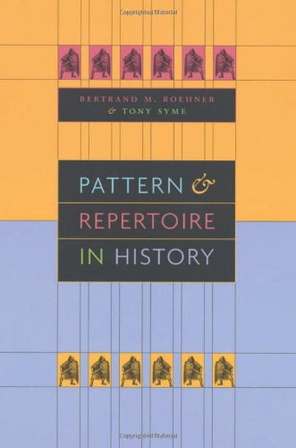 Pattern and Repertoire in History - Professor Bertrand M. Roehner; Dr. Tony Syme