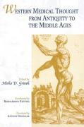 Western Medical Thought from Antiquity to the Middle Ages: Coordinated by Bernardino Fantini