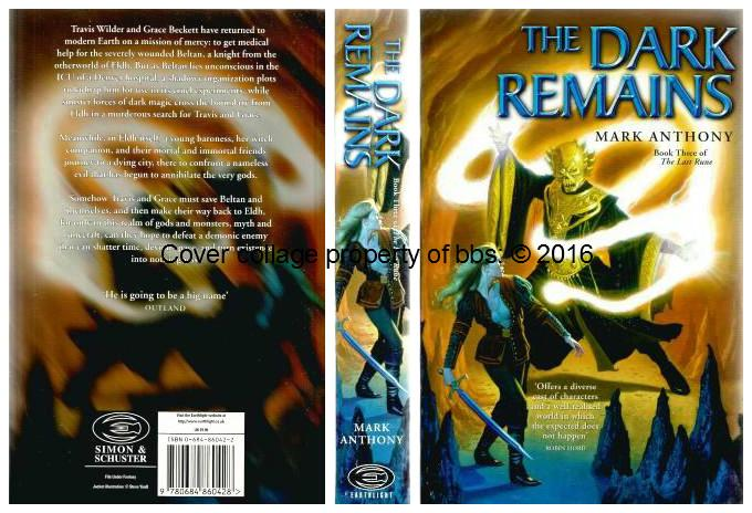 The Dark Remains: 3rd in the 'Last Rune' series of books - Anthony, Mark
