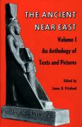 Ancient Near East, Volume 1: An Anthology of Texts and Pictures