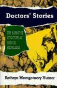 Doctors' Stories: The Narrative Structure of Medical Knowledge