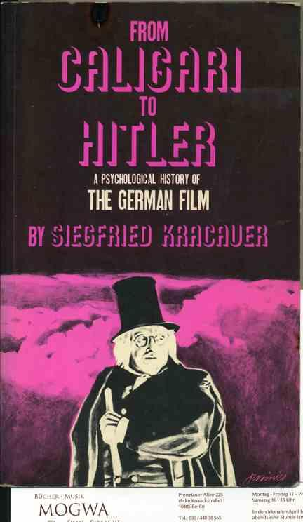 From Caligari to Hitler: A Psychological History of the German Film. - Kracauer, Siegfried
