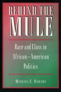 Behind the Mule: Race and Class in African-American Politics