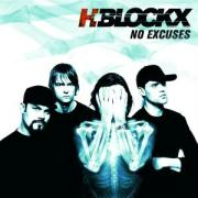 No Excuses - H-Blockx