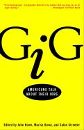 Gig: Americans Talk about Their Jobs