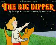The Big Dipper - Branley, Franklyn Mansfield