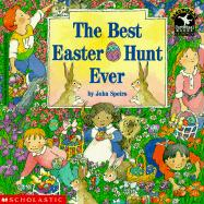 Best Easter Egg Hunt Ever - Spiers, John; Speirs, John