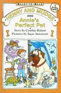 Henry and Mudge and Annie's Perfect Pet - Rylant, Cynthia