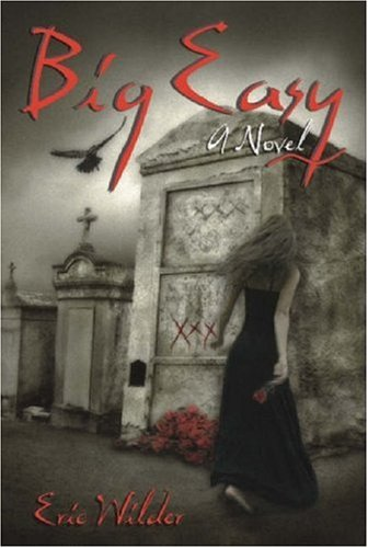 Big Easy - Eric Wilder