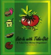 Eat-In with Take Out: A Take Out Menu Organizer [With 5 Folders with Pockets]