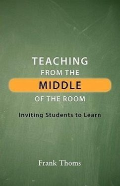 Teaching from the Middle of the Room