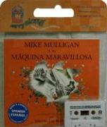 Mike Mulligan y su Maquina Maravillosa [With] Book