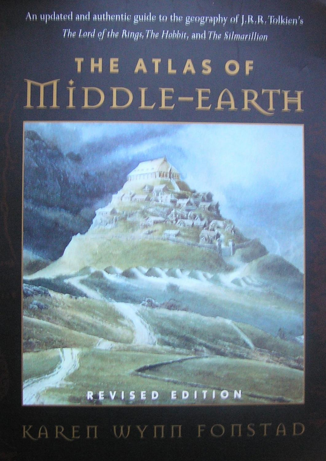 The Atlas of Middle-Earth (Revised Edition) - Fonstad, Karen Wynn