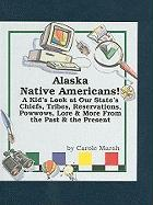 Alaska Native Americans! - Marsh, Carole
