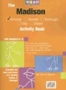 The Madison County Activity Book for Grades K-6 - Marsh, Carole